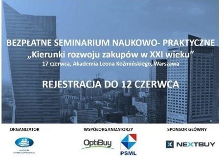 """Seminarium Naukowo-Praktyczne """"Kierunki Rozwoju Zakupów w XXI wieku"""""""