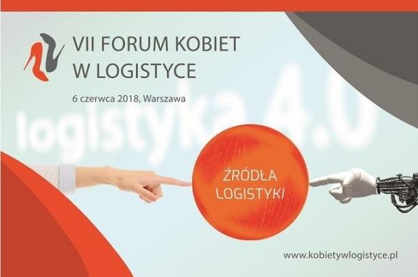 7. Forum Kobiet w Logistyce o źródłach logistyki!