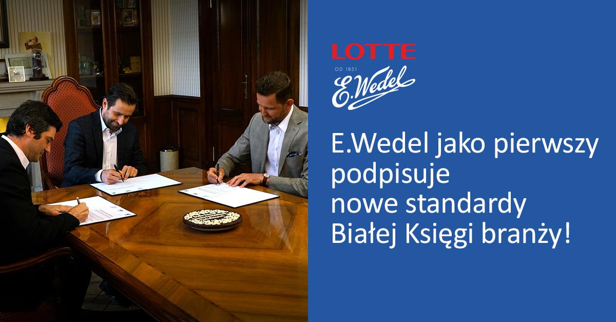 Wedel jako pierwszy reklamodawca podpisuje nowe standardy Białej Księgi