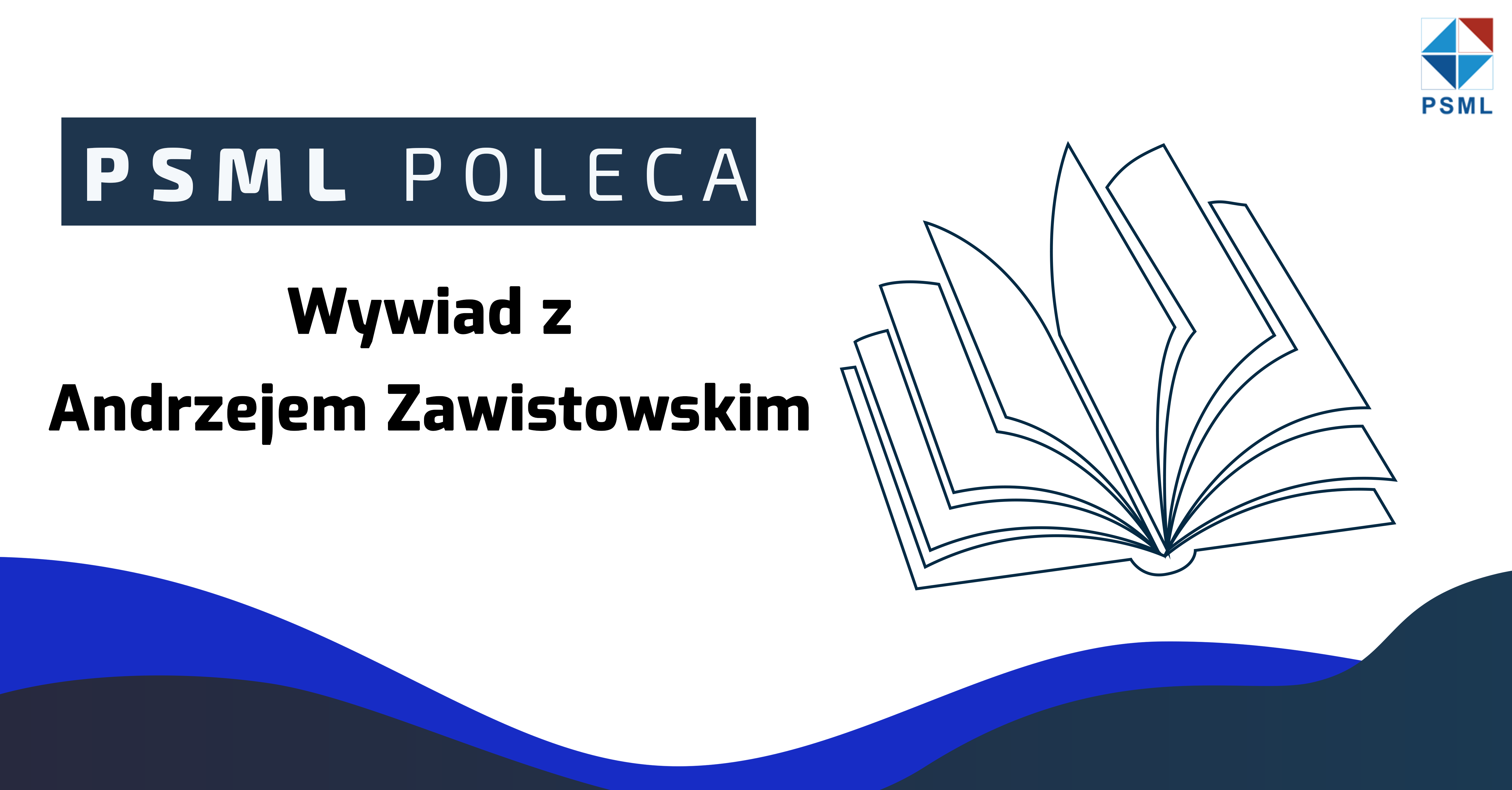 Finanse i controlling – wywiad z Andrzejem Zawistowskim