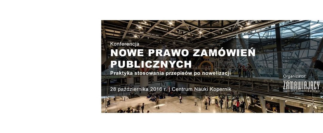 Konferencja Nowe Prawo Zamówień Publicznych