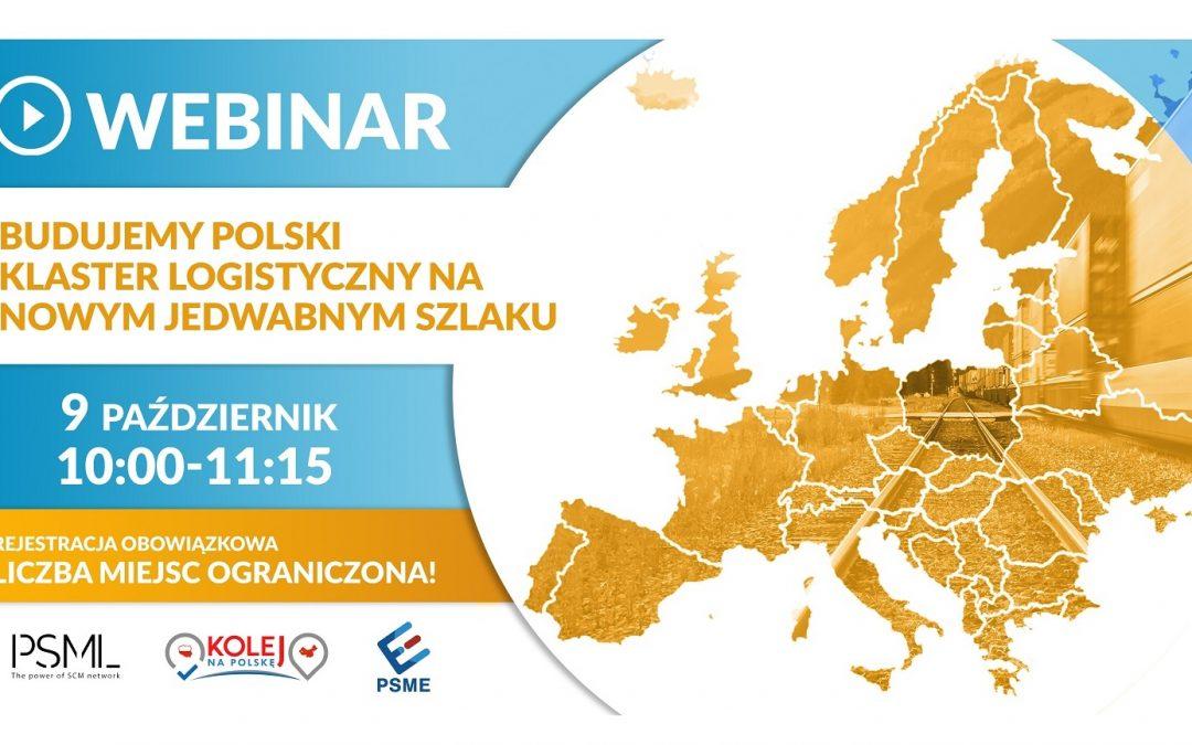 Budujemy Polski Klaster Logistyczny na Nowym Jedwabnym Szlaku. Dołącz do Webinarium!
