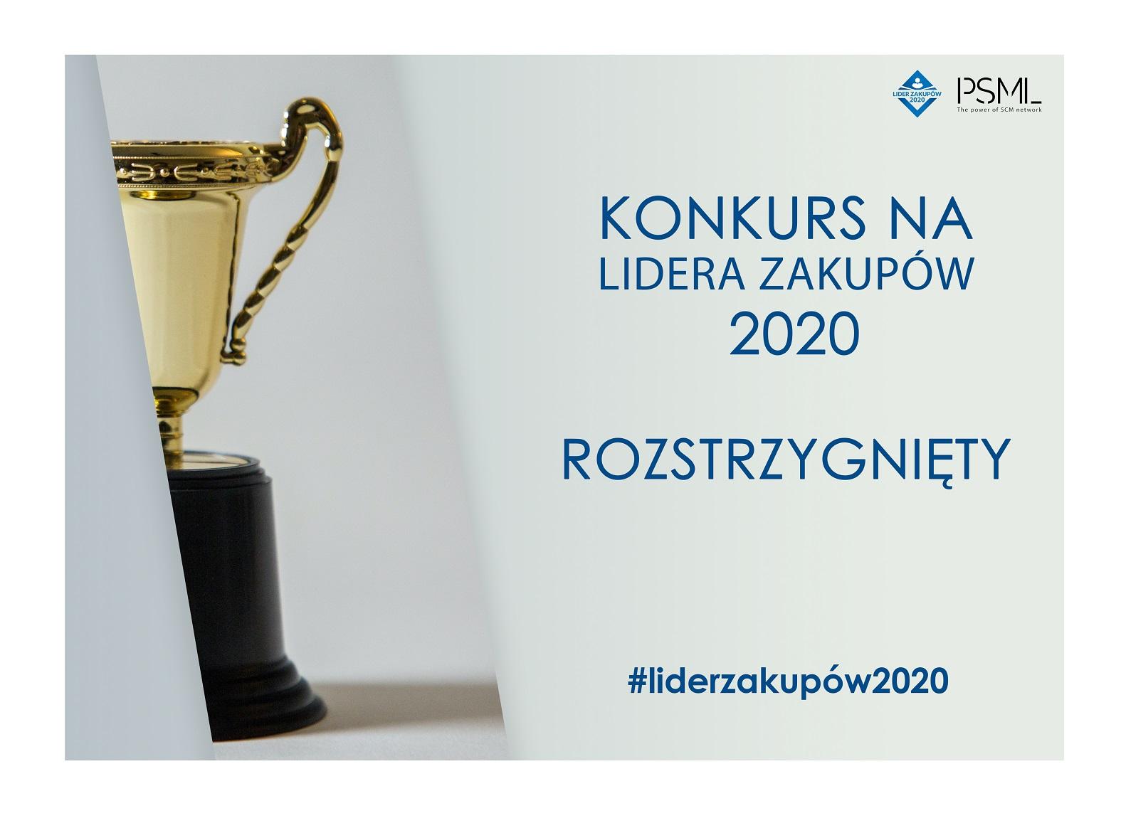 Konkurs na Lidera Zakupów 2020 rozstrzygnięty!