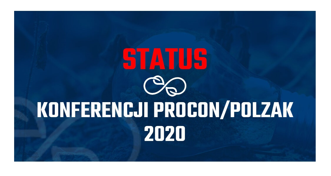Status konferencji PROCON/POLZAK 2020