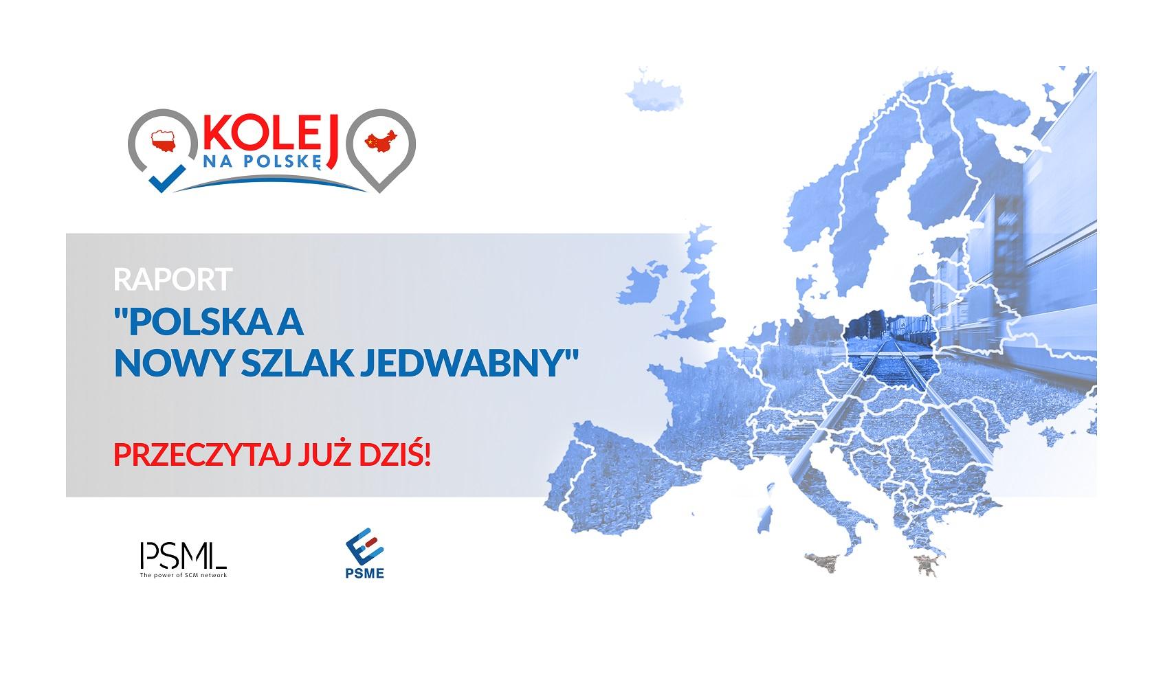 """Raport """"Polska a Nowy Szlak Jedwabny – szanse, zagrożenia i dalsze działania"""""""