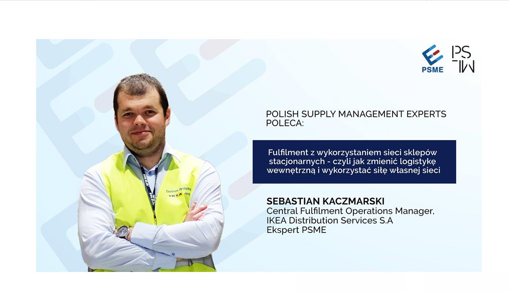 Polish Supply Management Experts poleca: Fulfilment z wykorzystaniem sieci sklepów stacjonarnych – czyli jak zmienić logistykę wewnętrzną i wykorzystać siłę własnej sieci.