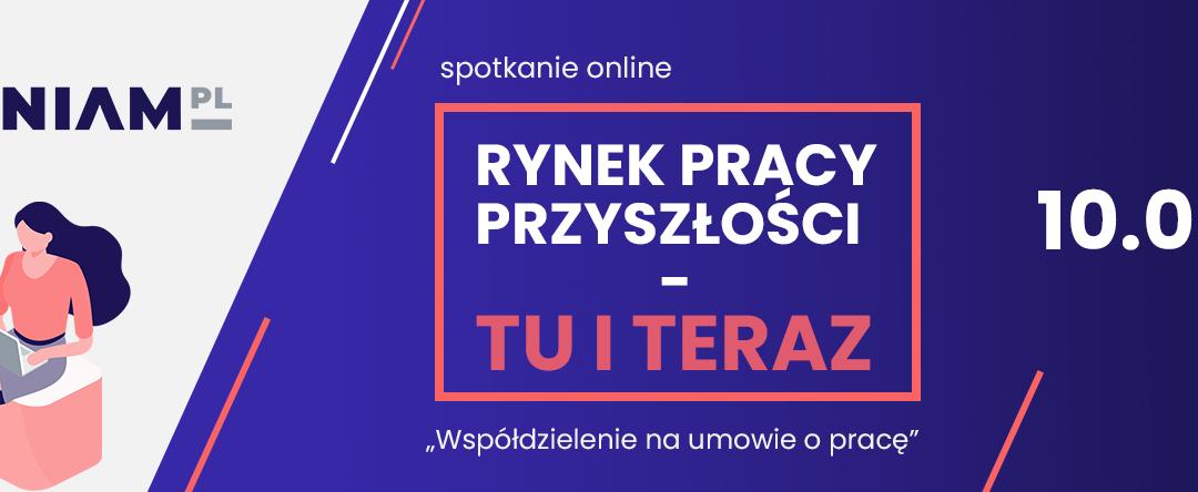 """Zapraszamy 10 czerwca na inauguracyjne kwartalne spotkanie w ramach Kampanii """"niezwalniam.pl"""" pod hasłem """"Rynek pracy przyszłości – tu i teraz"""""""