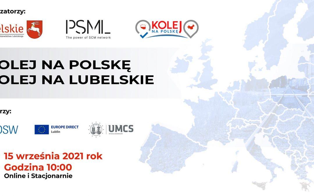 Seminarium gospodarcze Kolej na Polskę – kolej na Lubelskie